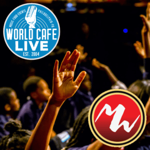 World Cafe Live and Mighty Writers logos over a picture of children's hands raised in the air